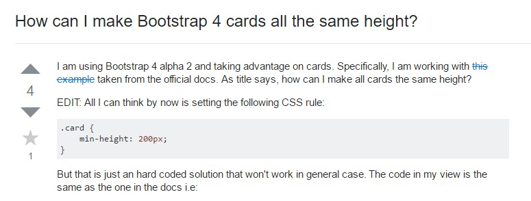 Insights on  exactly how can we  develop Bootstrap 4 cards just the  identical tallness?